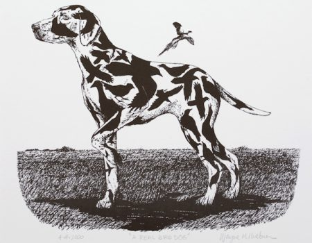 A Real Bird Dog | Price:$45.00